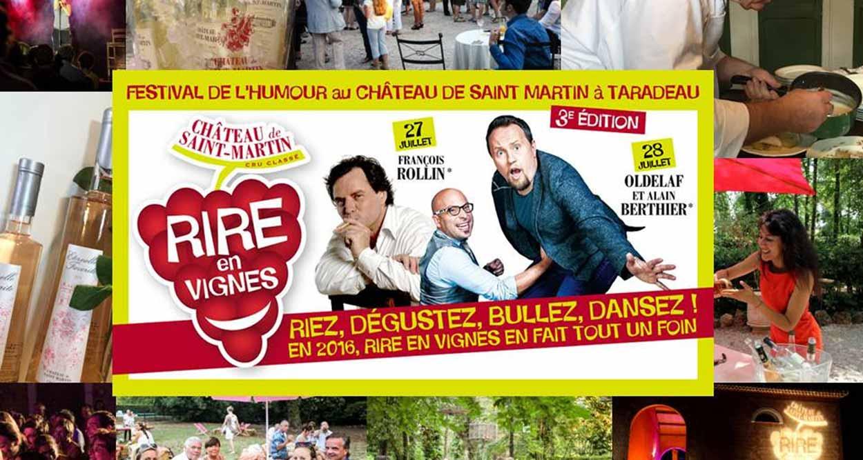 rire en vignes 2016 chateau de saint martin