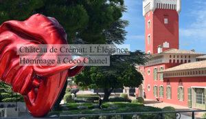 Château de Crémat: L'Élégance, Hommage à Coco Chanel