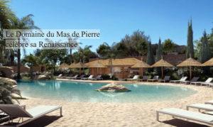 Le Domaine du Mas de Pierre célèbre sa Renaissance